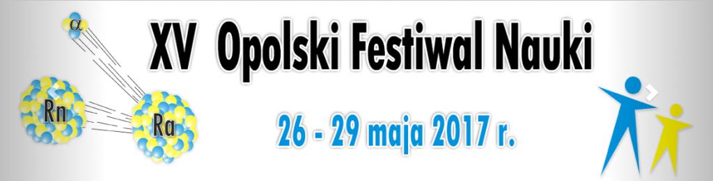 XV Opolski Festiwal Nauki
