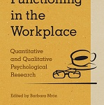 Functioning in the Workplace. Quantitative and Qualitative Psychological Research