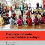 Promocja zdrowia w środowisku szkolnym